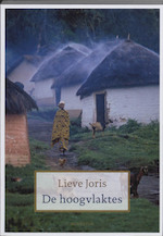 De hoogvlaktes - Lieve Joris (ISBN 9789045703244)