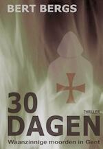 30 dagen - Bert Bergs (ISBN 9789492247162)