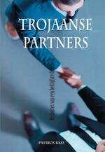 Trojaanse Partners - Patrick Baas (ISBN 9789491014376)