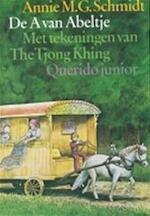 De A van Abeltje - Annie M.G. Schmidt (ISBN 9789021431826)