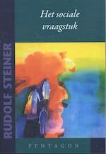 Het sociale vraagstuk - Rudolf Steiner