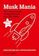 Musk Mania - Hans van der Loo, Patrick Davidson (ISBN 9789462761230)