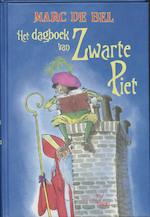 Het dagboek van Zwarte Piet - Marc de Bel (ISBN 9789077060414)