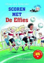 Scoren met De Effies - Vivian den Hollander