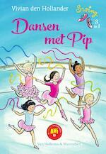Dansen met Pip - Vivian den Hollander (ISBN 9789000353576)