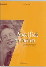 Specifiek opvoeden - J.F.W. Kok (ISBN 9789035217997)