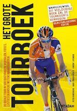 Grote Tourboek - Peter Ouwerkerk, Hans-Jörgen Nicolai, Vincent Luyendijk (ISBN 9789046806104)