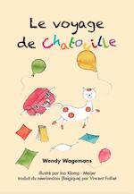 Le voyage de chatouille - Wendy Wagemans (ISBN 9789492329073)