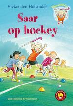 Saar op hockey - Vivian den Hollander (ISBN 9789000356799)