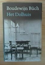 Het dolhuis - Boudewijn Büch (ISBN 9029508574)
