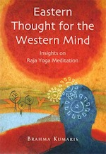 Eastern Thought for the Western Mind: Raja Yoga Meditation