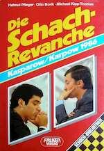 Die Schach-Revanche: Kasparow/Karpow 1986 - Helmut Pfleger, Otto Borik, Michael Kipp-thomas (ISBN 9783806808315)