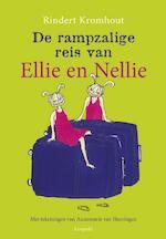 Rampzalige reis van Ellie en Nellie - Rindert Kromhout (ISBN 9789025874520)