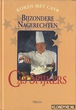 Bijzondere nagerechten - Cas Spijkers, Hennie Franssen-seebregts (ISBN 9789051216578)