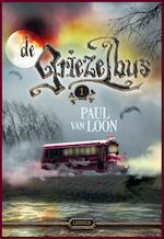 De Griezelbus 1 - Paul van Loon (ISBN 9789025875060)