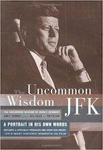 Uncommon Wisdom of John F. Kennedy - John F. Kennedy (ISBN 9781590710159)