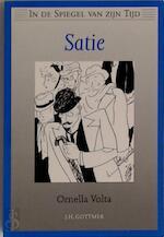 Satie - Ornella Volta, Josephine Ruitenberg, Erik Satie (ISBN 9789025724368)