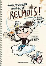 Relmuis! - Moniek Vermeulen, Frank Pollet (ISBN 9789462912892)