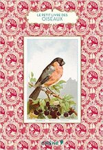 Le Petit Livre des oiseaux - Anne Jankéliowitch (ISBN 9782812309441)