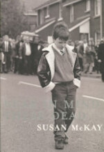 Bear in Mind These Dead - Susan McKay (ISBN 9780571236961)