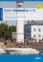 CURSUSBOEK KLEIN VAARBEWIJS I EN II - Eelco Piena (ISBN 9789018044688)