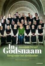 In godsnaam - Annemie Struyf (ISBN 9789401405096)