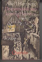De memoires van koning Herodes - Abel Jacob Herzberg (ISBN 9789021410579)