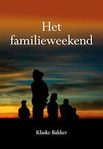 Het familieweekend - Klaske Bakker (ISBN 9789463651370)