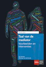 Taal van de mediator - Eva Schutte, Monique van de Griendt (ISBN 9789012403962)