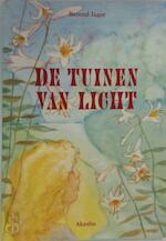 De tuinen van licht - Berend Jager, Eva Rudy Jansen (ISBN 9789073798212)