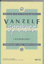 Vanzelfsprekend / Dutch for foreigners / deel Werkboek