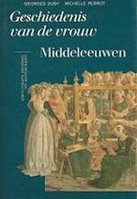 Geschiedenis van de vrouw. Deel 2: Middeleeuwen