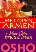 Met open armen - Osho (ISBN 9789059801042)