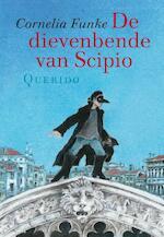 De dievenbende van Scipio - Cornelia Funke (ISBN 9789045100401)