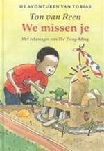 We missen je - Ton Van Reen, The (tjong Khing)