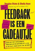 Feedback is een cadeautje - Douglas Stone, Sheila Heen (ISBN 9789491845369)