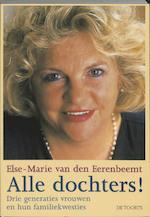Alle dochters! - Else Marie van den Eerenbeemt (ISBN 9789060207475)