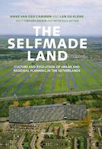 The Selfmade Land - Hans van der Cammen, Hans van der Cammen (ISBN 9789049107017)