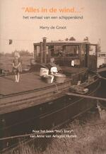 Alles in de wind - Harry de Groot (ISBN 9789060133330)
