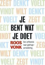 Je bent wat je doet - Roos Vonk (ISBN 9789491845086)