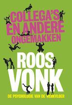 Collega's en andere ongemakken - Roos Vonk (ISBN 9789491845550)