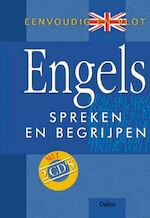 Eenvoudig en vlot Engels spreken en begrijpen (met 2 cd's) - Unknown (ISBN 9789044702637)