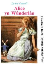 Alice yn Wûnderlân - Lewis Carroll (ISBN 9789460380761)