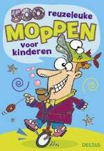 500 reuzeleuke moppen voor kinderen - Son Tyberg (ISBN 9789044743791)