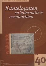 Kantelpunten en alternatieve evenwichten - Lia Hemerik, Egbert van Nes, Theo-Jan van de Pol (ISBN 9789050411424)