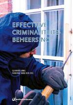 Effectieve criminaliteitsbeheersing - Gard Snel (ISBN 9789035247307)