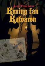 Kening fan Katoaren - Jan Terlouw (ISBN 9789089542373)