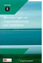 Benaderingen en inspiratiebronnen van mediation (ISBN 9789012385077)