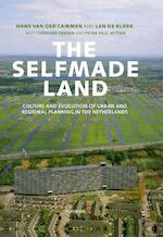 The selfmade land - Hans van der Cammen (ISBN 9789000317202)