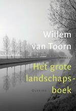 Het grote landschapsboek - Willem van Toorn (ISBN 9789021440071)